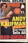 Andy Kaufman Revealed! Best Friend Tells All