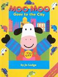 Moo Moo Goes to the City: A Life-the-Flap Book - Jo Lodge - Hardcover - LIFTFLAP