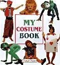 My Costume Book - Cheryl Owen - Hardcover - 1st North American edition