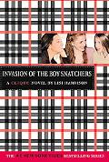 Invasion of the Boy Snatchers A Clique Novel