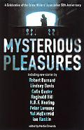 Mysterious Pleasures A Celebration of the Crime Writers' Association's 50th Anniversary