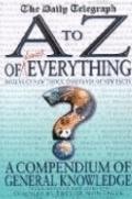 A-Z of Almost Everything A Compendium of General Knowledge