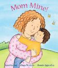 Mom Mine!