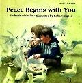 Peace Begins with You - Katherine Scholes - Hardcover - 1st U.S. ed
