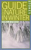 Stokes Guide to Nature in Winter, Vol. 1