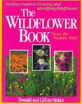The Wildflower Book - Donald Stokes