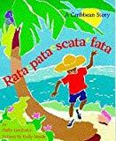 Rata Pata Scata Fata: A Caribbean Story