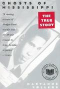 Ghosts of Mississippi The Murder of Medgar Evers, the Trials of Byron De LA Beckwith, and th...
