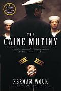 Caine Mutiny A Novel of World War II