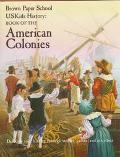 USKids History: Book of the American Colonies - Howard Egger-Bovet - Hardcover