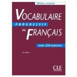 Vocabulaire progressif du francais avec 300 exercices : Niveau avance (French Edition)