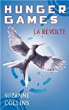 Hunger Games, Tome 3 : La revolte - French edition of Mockingjay - Volume 3 of Hunger Games