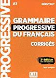Grammaire progressive du français - Niveau debutant - Corriges - 2eme edition (French Edition)