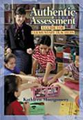 Authentic Assessment: A Guide for Elementary Teachers