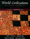World Civilizations: The Global Experience, Volume I - Beginnings to 1750