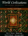 World Civilizations: The Global Experience, Volume II - 1450 To Present