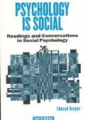 Psychology Is Social Readings and Conversations in Social Psychology