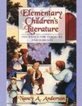 Elementary Children's Literature The Basics for Teachers and Parents