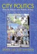 City Politics Private Power and Public Policy