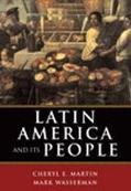 Latin America And Its People 1800 To Present 1800 To Present