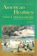 American Realities Historical Episodes  From Reconstruction to the Present