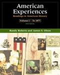 American Experiences Readings in American History