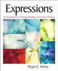 Expressions An Introduction to Writing, Reading, and Critical Thinking