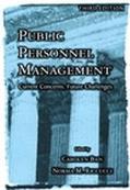 Public Personnel Management Current Concerns, Future Challenges