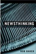 Newsthinking The Secret of Making Your Facts Fall into Place