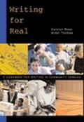 Writing for Real A Handbook for Writers in Community Service