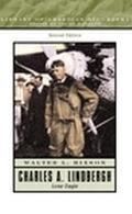 Charles A. Lindbergh Lone Eagle