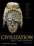 Civilization Past & Present, Volume II (Chapters 13-25)