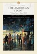 The American Story, Volume II (Penguin Academic Series) (Chapters 16-33)