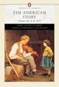 The American Story, Volume I (Penguin Academic Series) (Chapters 1-16)