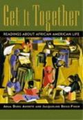 Get It Together Readings About African American Life