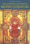Longman Anthology of British Literature The Middle Ages/the Early Modern Period/the Restorat...
