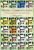 Writing and Community Action A Service-Learning Rhetoric and Reader