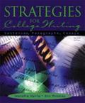 Strategies for College Writing Sentences, Paragraphs, Essays