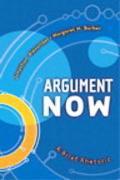 Argument Now A Brief Rhetoric