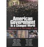 American Government in a Changed World: The Effects of September 11, 2001