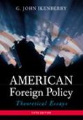 American Foreign Policy Theoretical Essays