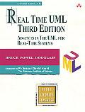 Real Time UML: Advances in the UML for Real-Time Systems (3rd Edition)