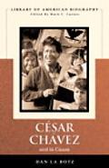 Cesar Chavez and la Causa
