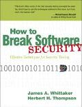 How to Break Software Security Effective Techniques for Security Testing