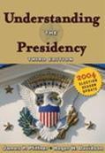Understanding The Presidency 2004 Election Season Update