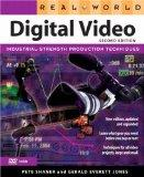 Real World Digital Video (2nd Edition)