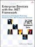 Enterprise Services With The .net Framework Developing Distributed Business Solutions With ....