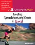 Creating Spreadsheets and Charts in Excel Visual Quickproject Guide