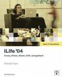 Apple Training Series: iLife 04