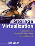 Storage Virtualization Technologies For Simplifying Data Storage And Management